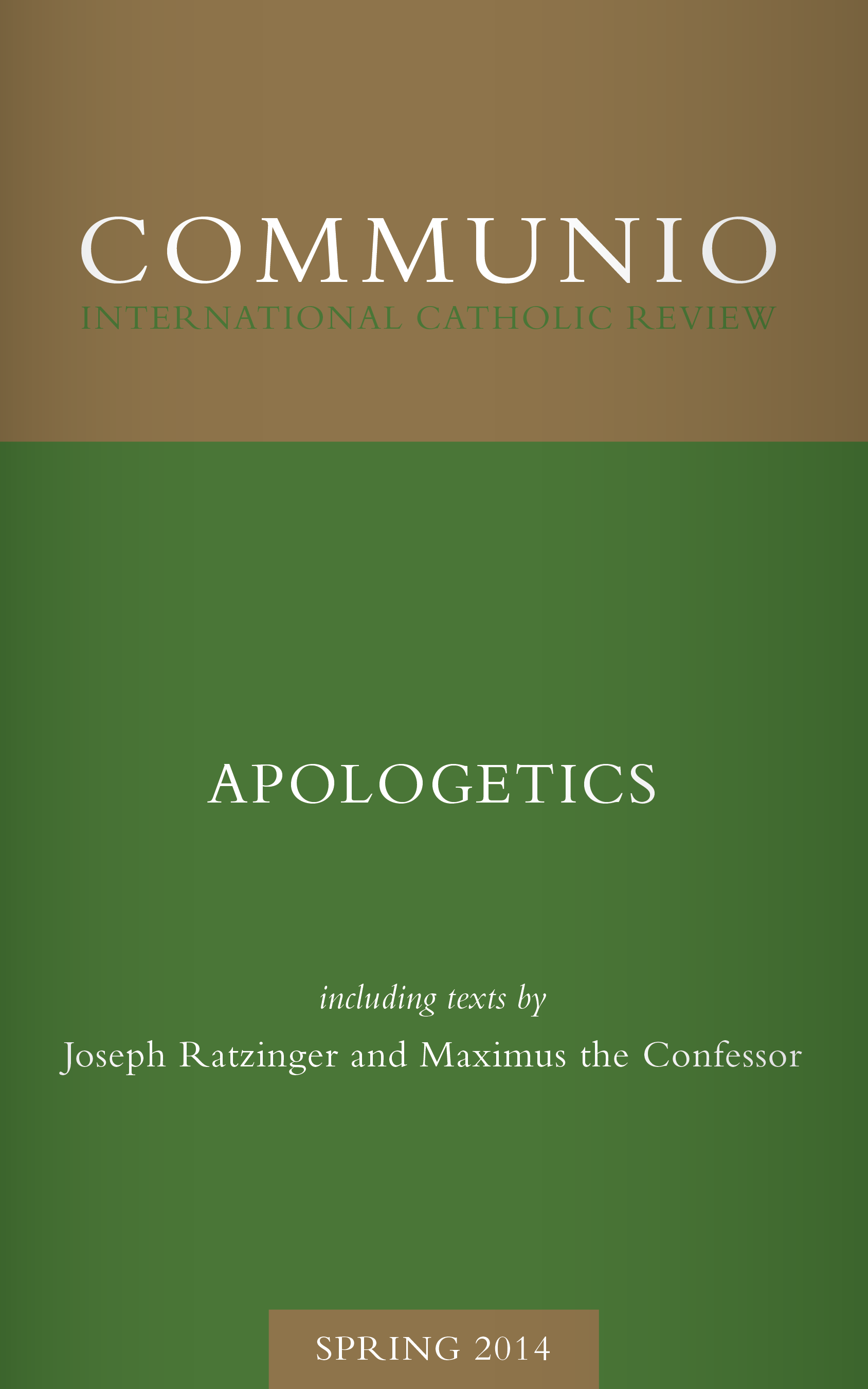 Communio - Spring 2014 - Apologetics