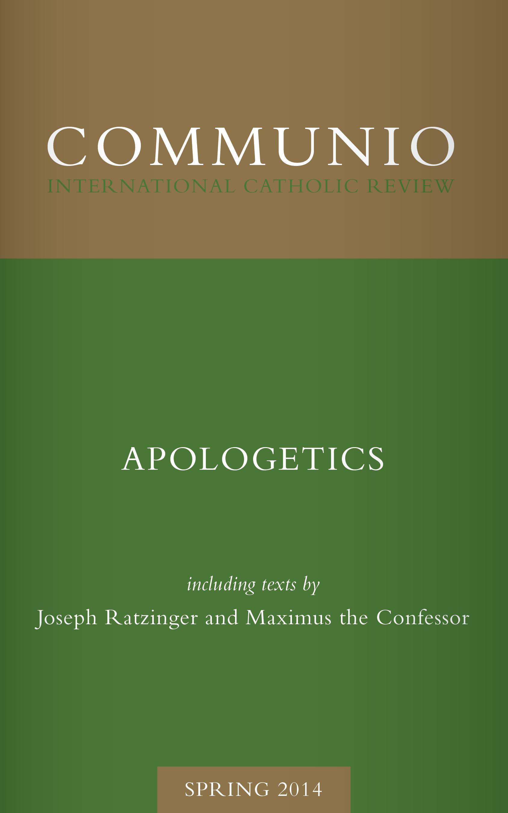 Communio - Spring 2014 - Apologetics (Photocopy)
