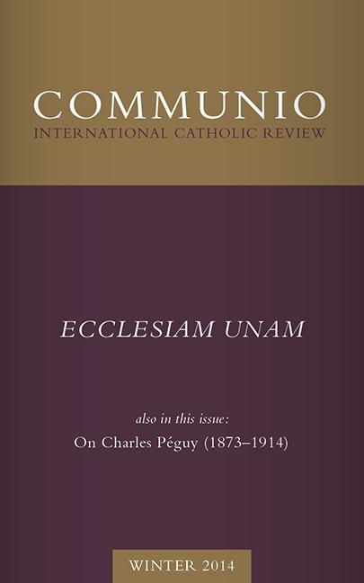 Communio - Winter 2014 - Ecclesiam Unam (photocopy)