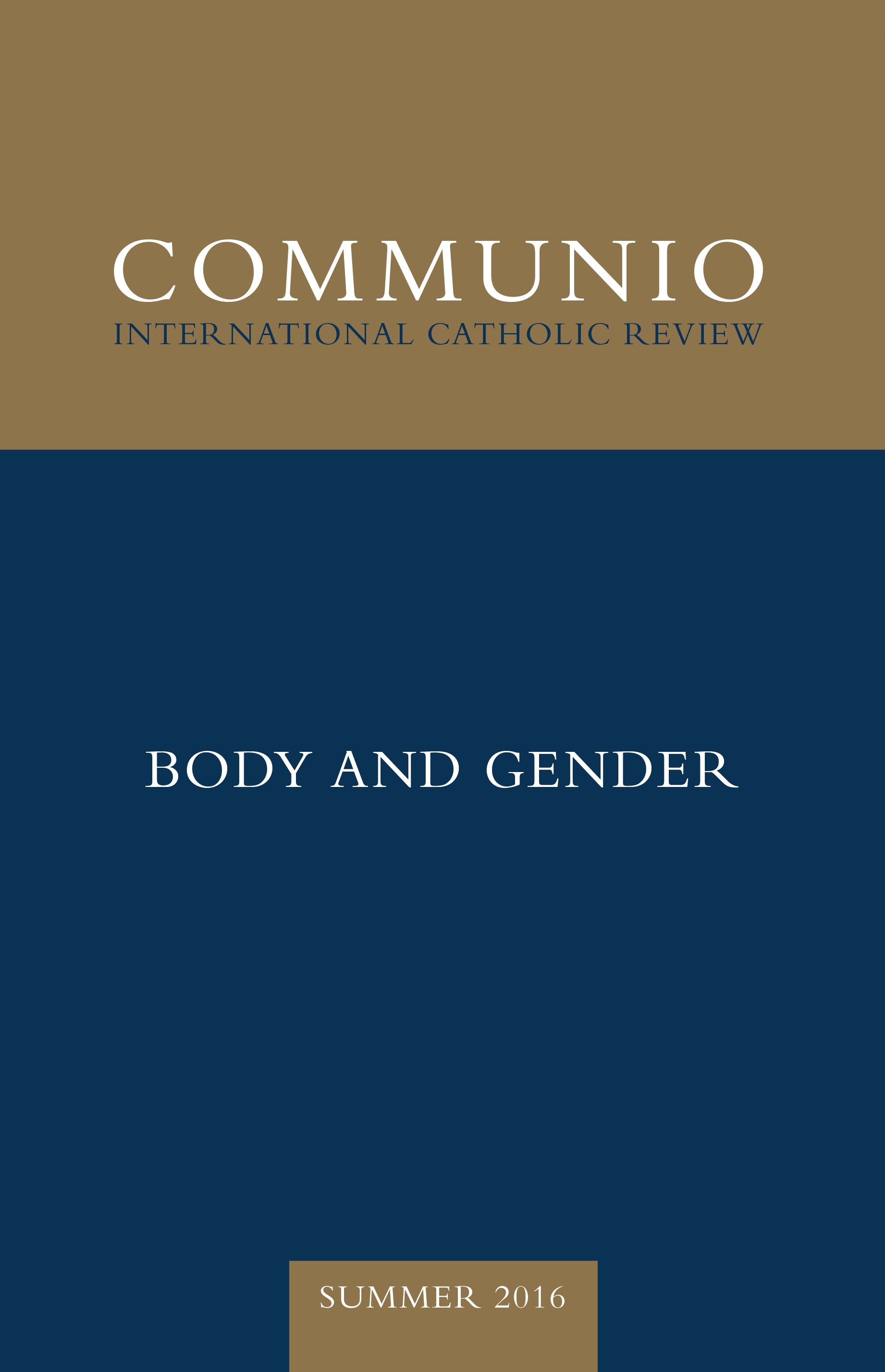 Communio - Summer 2016 - Body and Gender (photocopy)