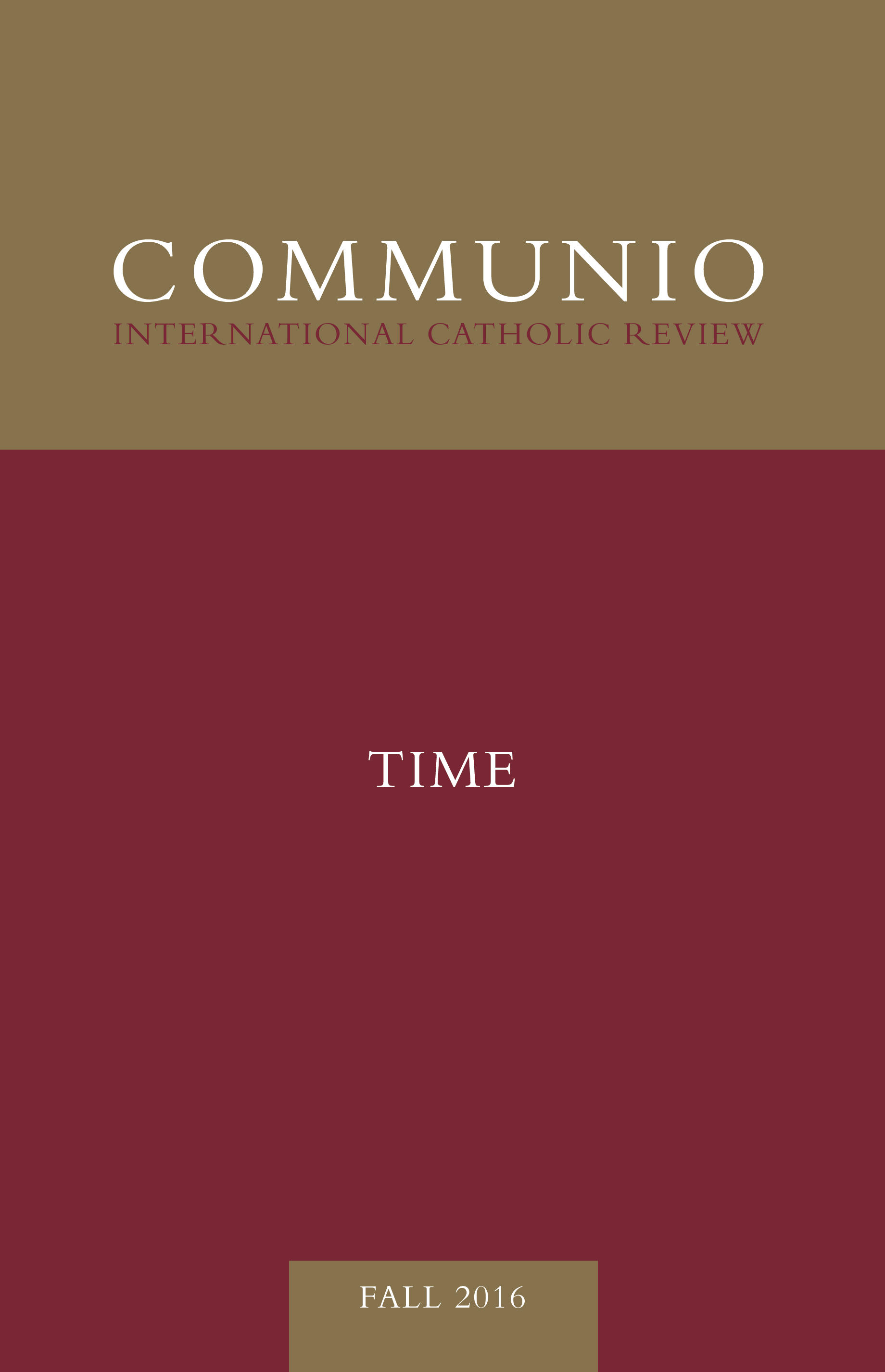 Communio - Fall 2016 - Time