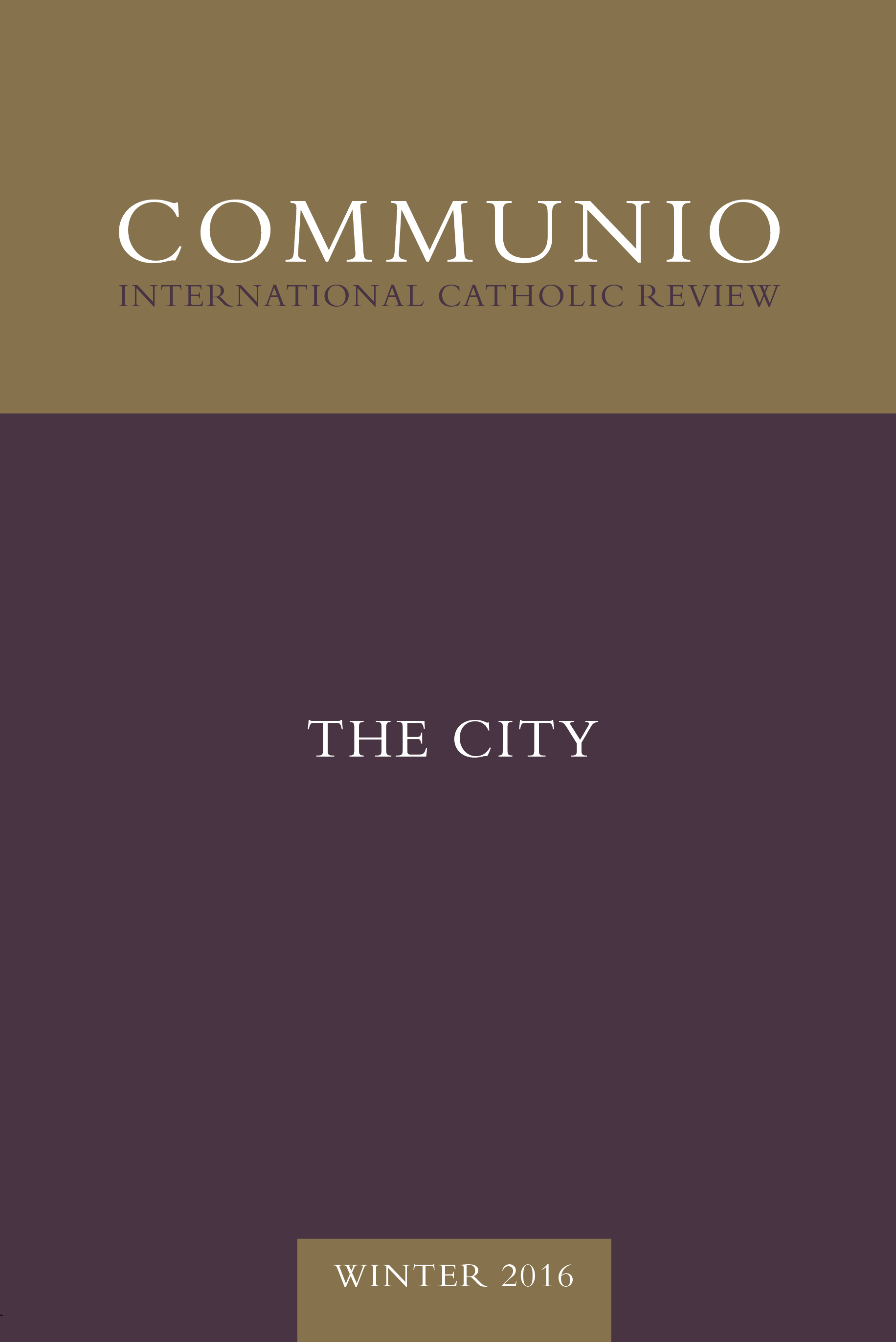Communio - Winter 2016 - The City