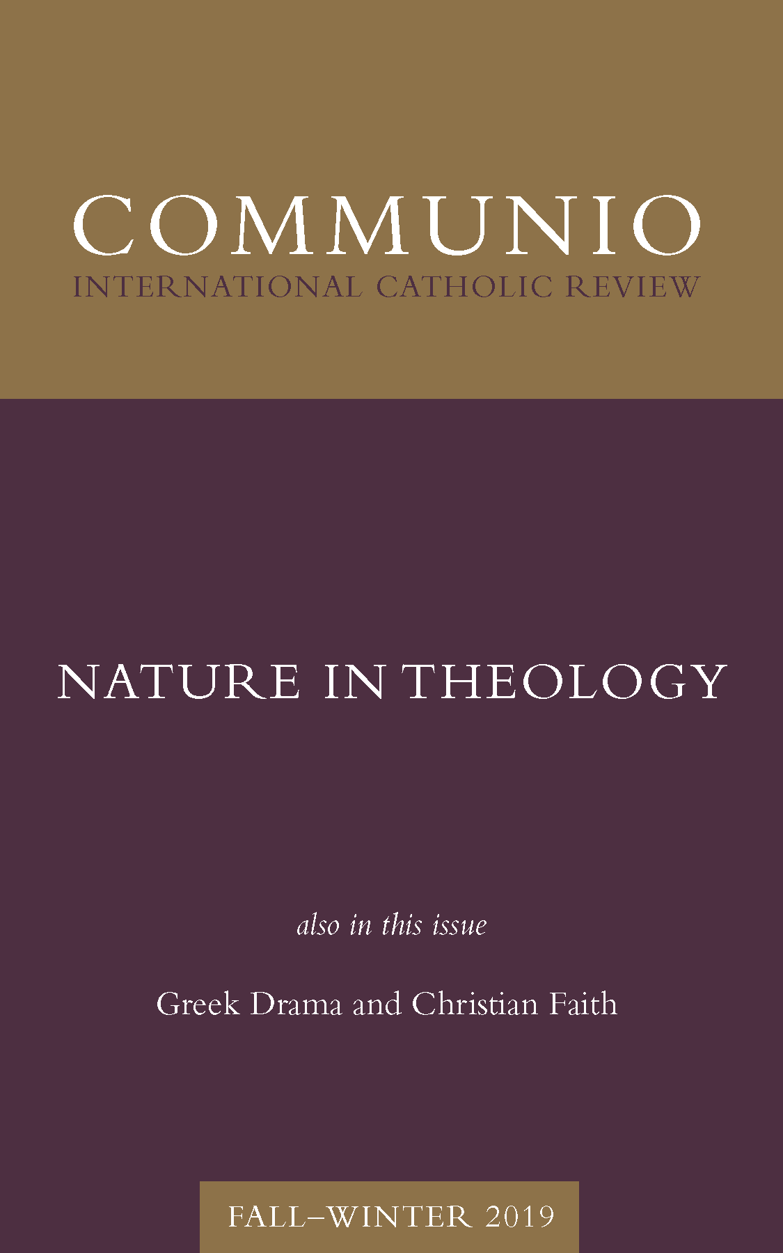 Communio - Fall-Winter 2019 - Nature in Theology