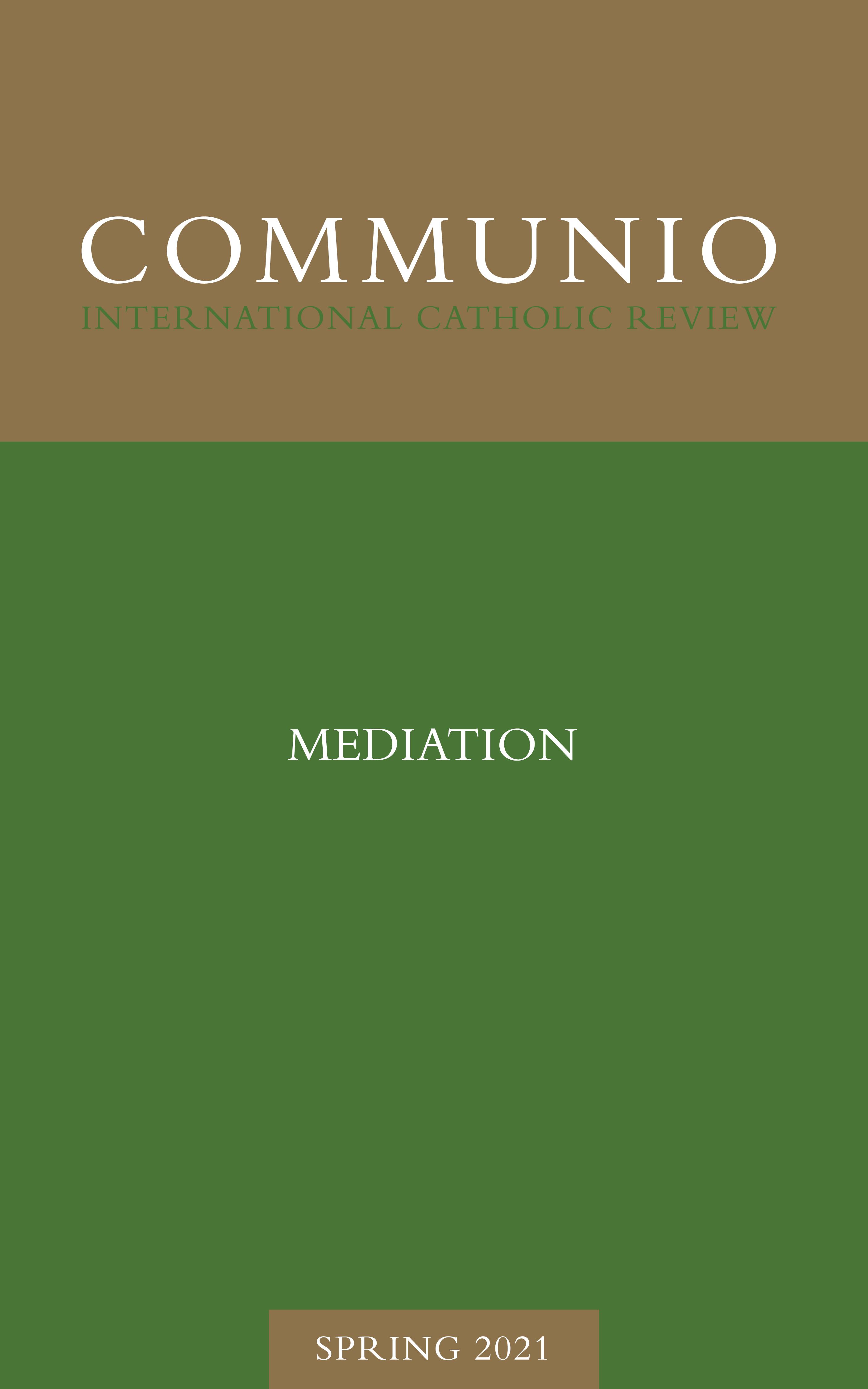 Communio - Spring 2021 - Mediation