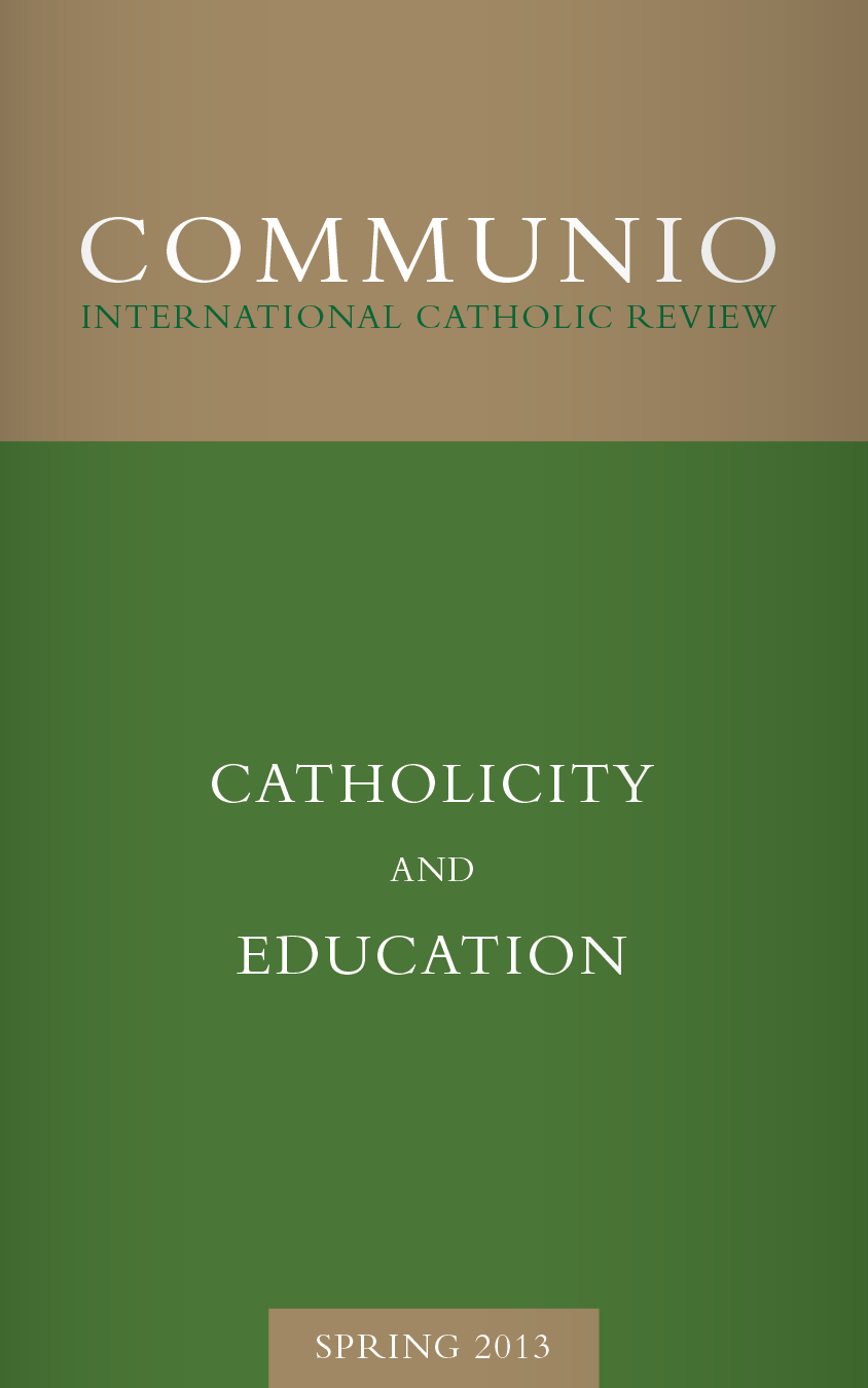 Communio - Spring 2013 - Catholicity and Education (photocopy)